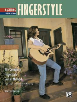 The Complete Fingerstyle Guitar Method: Mastering Fingerstyle Guitar (AL-00-17813)