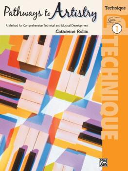 Pathways to Artistry: Technique, Book 1: A Method for Comprehensive Te (AL-00-16597)