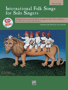 International Folk Songs for Solo Singers: 12 Songs from Around the Wo (AL-00-16963)