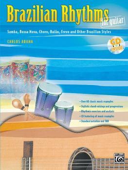 Brazilian Rhythms for Guitar: Samba, Bossa Nova, Choro, Baião, Frevo,  (AL-00-0764B)