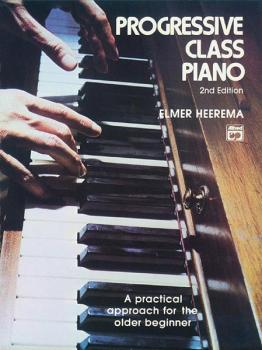 Progressive Class Piano: A Practical Approach for the Older Beginner (AL-00-1599)