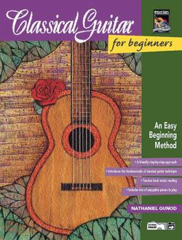 Classical Guitar for Beginners: An Easy Beginning Method (AL-00-16758)