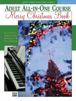 Alfred's Basic Adult All-in-One Course: Merry Christmas Book, Level 1 (AL-00-17385)