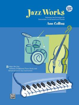 Jazz Works: Beginning Jazz Techniques for Intermediate- to Advanced-Le (AL-00-18785)