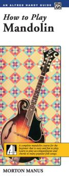 How to Play Mandolin: A Complete Mandolin Course for the Beginner That (AL-00-1887)
