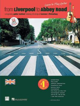 From Liverpool to Abbey Road TAB Notation Edition: A Guitar Method Fea (AL-00-19322)