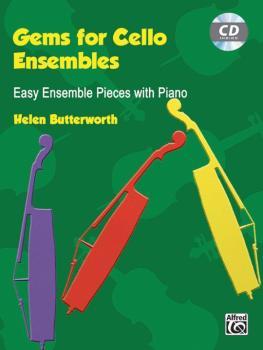 Gems for Cello Ensembles: Easy Ensemble Pieces with Piano (AL-00-20131UK)