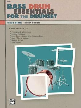 Bass Drum Essentials for the Drumset (AL-00-19579)
