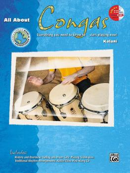 All About Congas: Everything You Need to Know to Start Playing Now! (AL-00-21453)