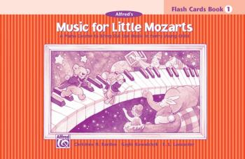 Music for Little Mozarts: Flash Cards, Level 1: A Piano Course to Brin (AL-00-14587)