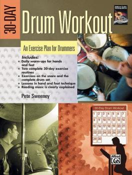 30-Day Drum Workout: An Exercise Plan for Drummers (AL-00-19397)
