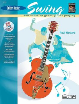Guitar Roots: Swing: The Roots of Great Guitar Playing (AL-00-20438)