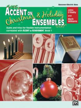 Accent on Christmas & Holiday Ensembles: Duets and Trios for Flexible  (AL-00-22229)