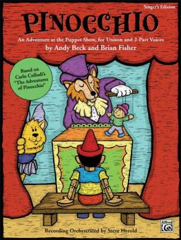 Pinocchio: An Adventure at the Puppet Show, for Unison and 2-Part Voic (AL-00-23986)