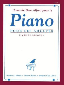 Alfred's Basic Adult Piano Course: French Edition Lesson Book 1 (AL-00-2237)