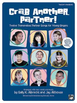 Grab Another Partner!: Twelve Tremendous Partner Songs for Young Singe (AL-00-21678)