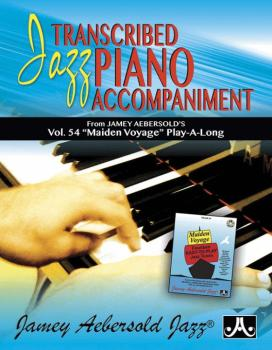 Transcribed Jazz Piano Accompaniment (From Jamey Aebersold's <i>Vol. 5 (AL-24-MVP)
