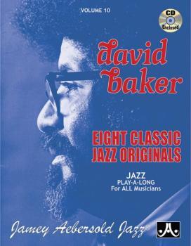 Jamey Aebersold Jazz, Volume 10: David Baker: Eight Classic Jazz Origi (AL-24-V10DS)
