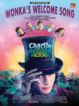 Wonka's Welcome Song (from <I>Charlie and the Chocolate Factory</I>) (AL-00-24497)