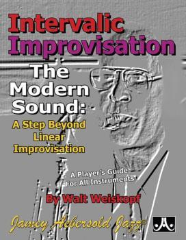 Intervallic Improvisation: The Modern Sound: A Step Beyond Linear Impr (AL-24-WALT)