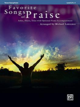 Favorite Songs of Praise: Solo-Duet-Trio with Optional Piano (AL-00-32734)