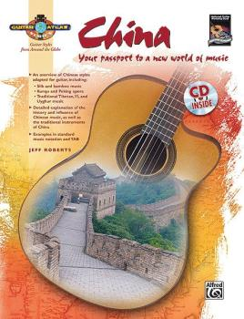 Guitar Atlas: China: Your passport to a new world of music (AL-00-33480)