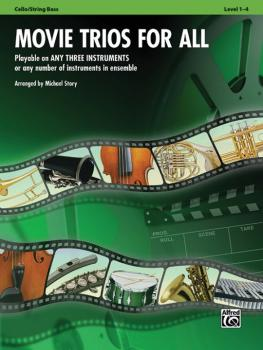 Movie Trios for All: Playable on Any Three Instruments or Any Number o (AL-00-33535)