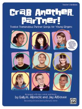 Grab Another Partner!: Twelve Tremendous Partner Songs for Young Singe (AL-00-21677)
