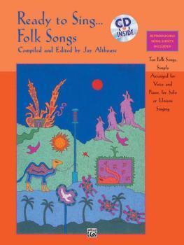 Ready to Sing . . . Folk Songs: Ten Folk Songs, Simply Arranged for Vo (AL-00-17175)