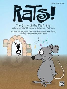 Rats! The Story of the Pied Piper: A Humorous Fairy Tale Musical for U (AL-00-21753)