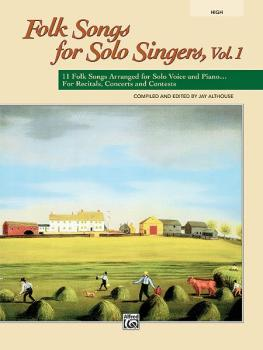 Folk Songs for Solo Singers, Vol. 1: 11 Folk Songs Arranged for Solo V (AL-00-21836)