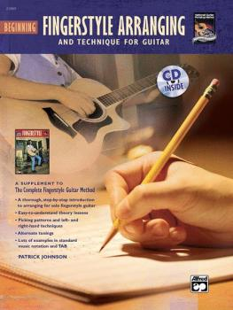 The Complete Fingerstyle Guitar Method: Beginning Fingerstyle Arrangin (AL-00-22869)