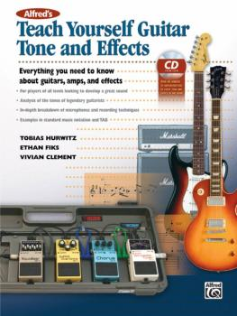 Alfred's Teach Yourself Guitar Tone and Effects: Everything You Need t (AL-00-39392)