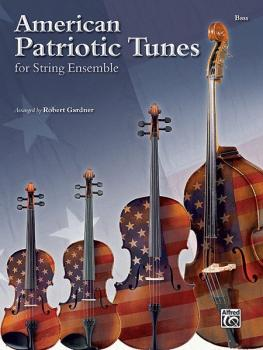 American Patriotic Tunes for String Ensemble (AL-00-37314)