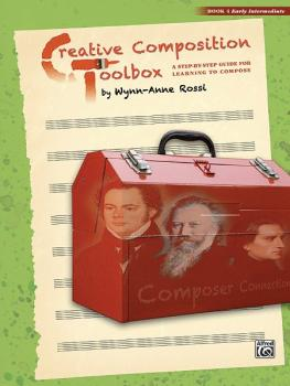 Creative Composition Toolbox, Book 4: A Step-by-Step Guide for Learnin (AL-00-37738)