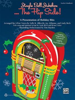 Jingle Bell Jukebox . . . The Flip Side!: A Presentation of Holiday Hi (AL-00-38153)