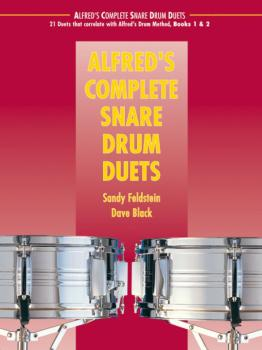Alfred's Complete Snare Drum Duets: 21 Duets that Correlate with Alfre (AL-00-39600)