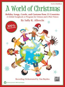 A World of Christmas: Holiday Songs, Carols, and Customs from 15 Count (AL-00-39964)