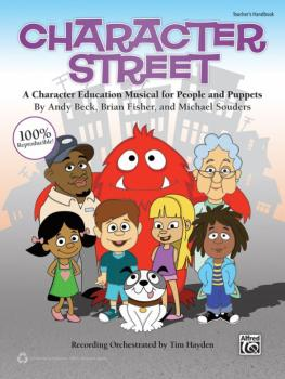 Character Street: A Character Education Musical for People and Puppets (AL-00-41755)