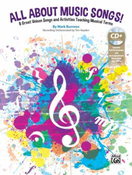 All About Music Songs!: 8 Great Unison Songs and Activities Teaching M (AL-00-45315)