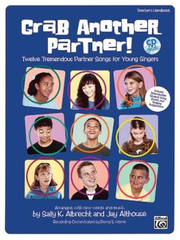 Grab Another Partner!: 12 Tremendous Partner Songs for Young Singers (AL-00-21679)