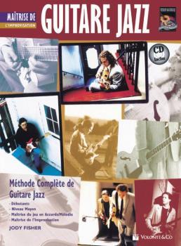 Guitare Jazz Maitrise de L'improvisation [Mastering Jazz Guitar: Impro (AL-00-40671)