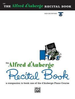 Alfred d'Auberge Piano Course: Recital Book 1: A Companion to Book One (AL-00-510)