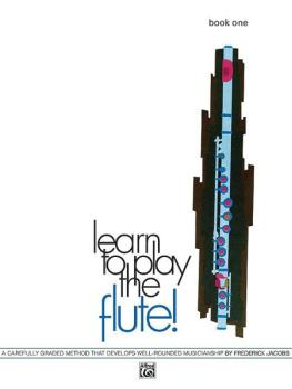 Learn to Play the Flute! Book 1: A Carefully Graded Method That Develo (AL-00-729)