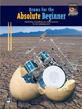 Drums for the Absolute Beginner: Absolutely Everything You Need to Kno (AL-00-22615)