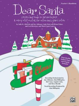 Dear Santa: Letters and Songs to the North Pole: A Merry Mini-Musical  (AL-00-24045)
