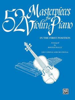 52 Masterpieces for Violin & Piano: In the First Position (AL-00-EL00124)