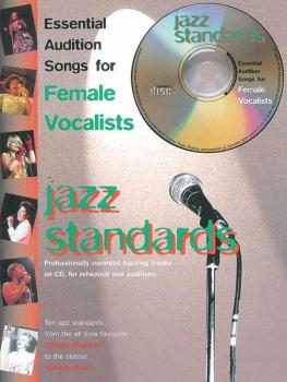 Essential Audition Songs for Female Vocalists: Jazz Standards (AL-12-0571528309)