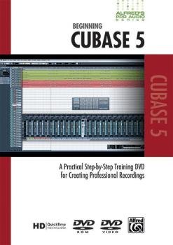 Alfred's Pro Audio Series: Beginning Cubase 5: A Practical Step-by-Ste (AL-00-33631)