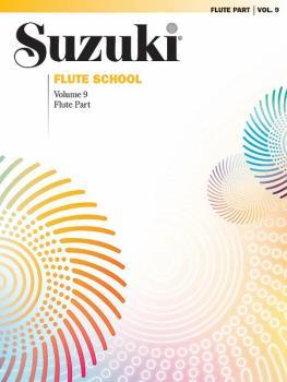 Suzuki Flute School Flute Part, Volume 9 (AL-00-0693S)